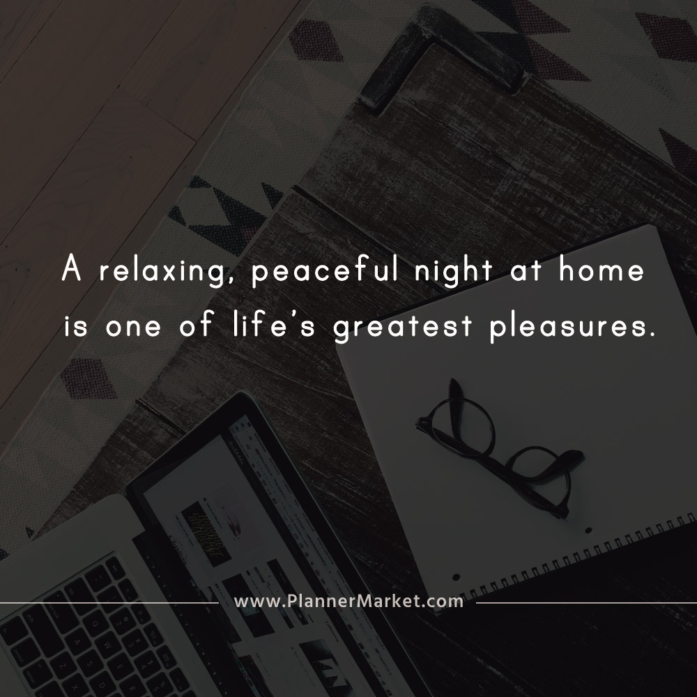 Beautiful Quotes A Relaxing Peaceful Night At Home Is One Of