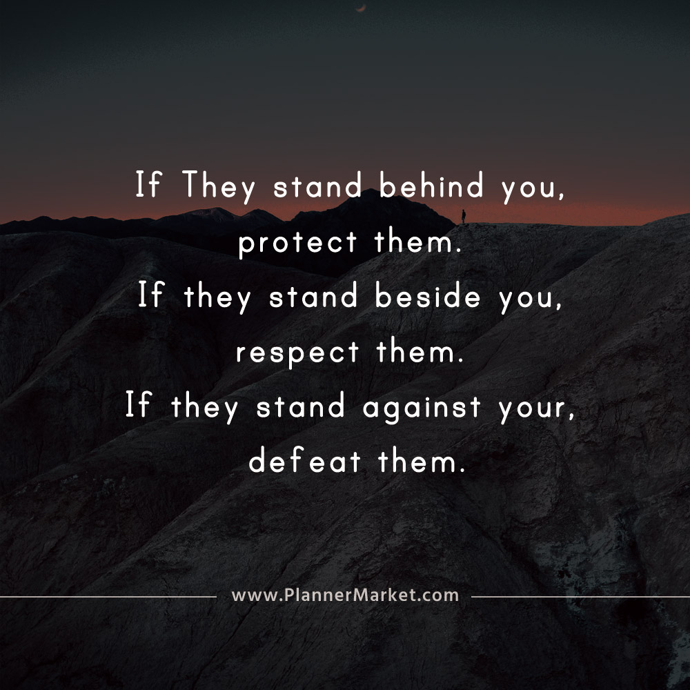 Beautiful Quotes If They Stand Behind You Protect Them